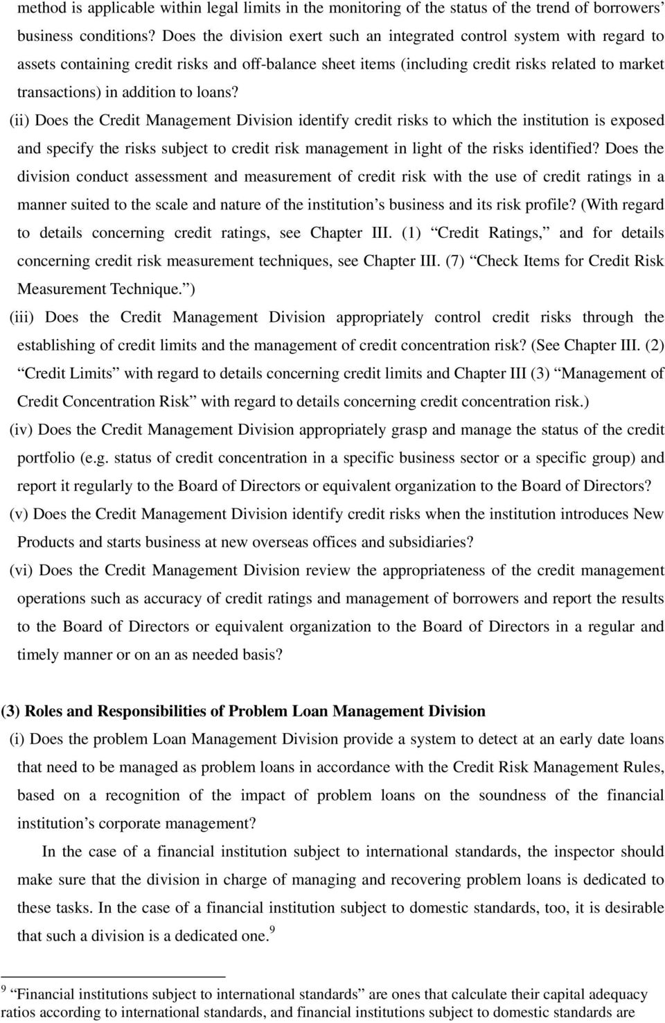 to loans? (ii) Does the Credit Management Division identify credit risks to which the institution is exposed and specify the risks subject to credit risk management in light of the risks identified?