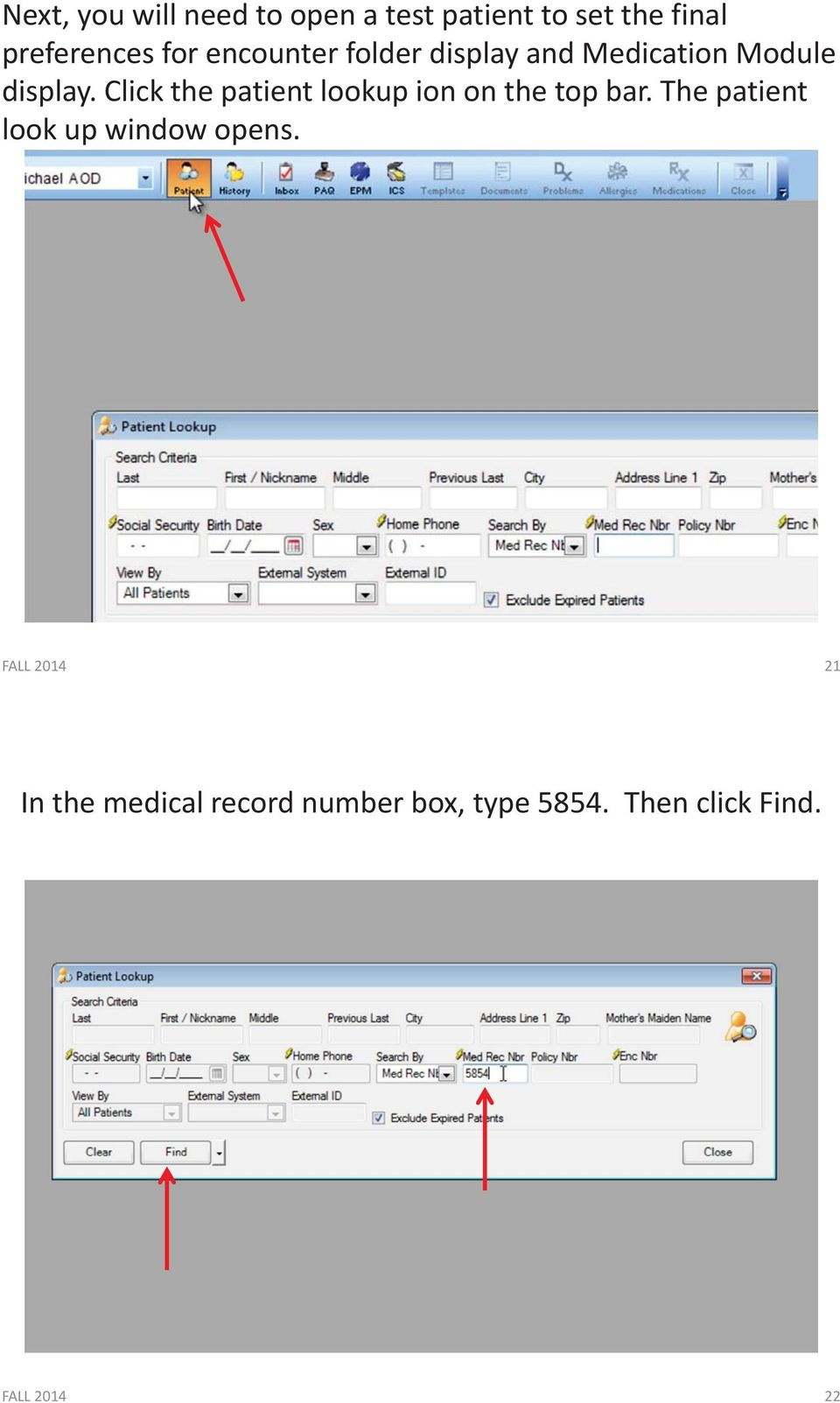 Click the patient lookup ion on the top bar.