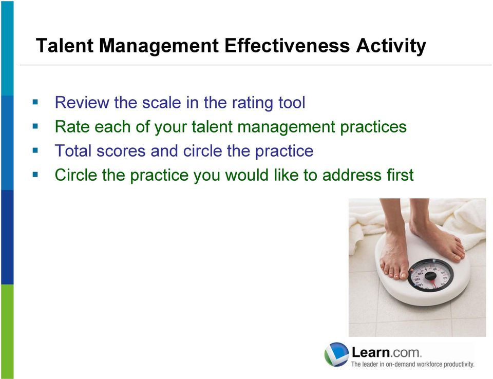 management practices Total scores and circle the