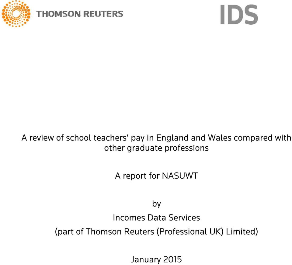 report for NASUWT by Incomes Data Services (part