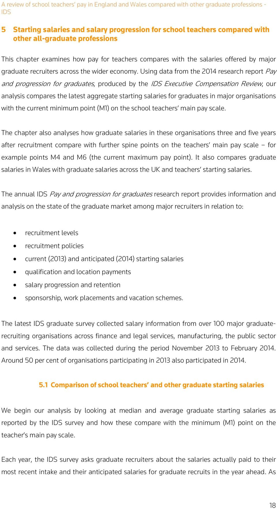Using data from the 2014 research report Pay and progression for graduates, produced by the Executive Compensation Review, our analysis compares the latest aggregate starting salaries for graduates