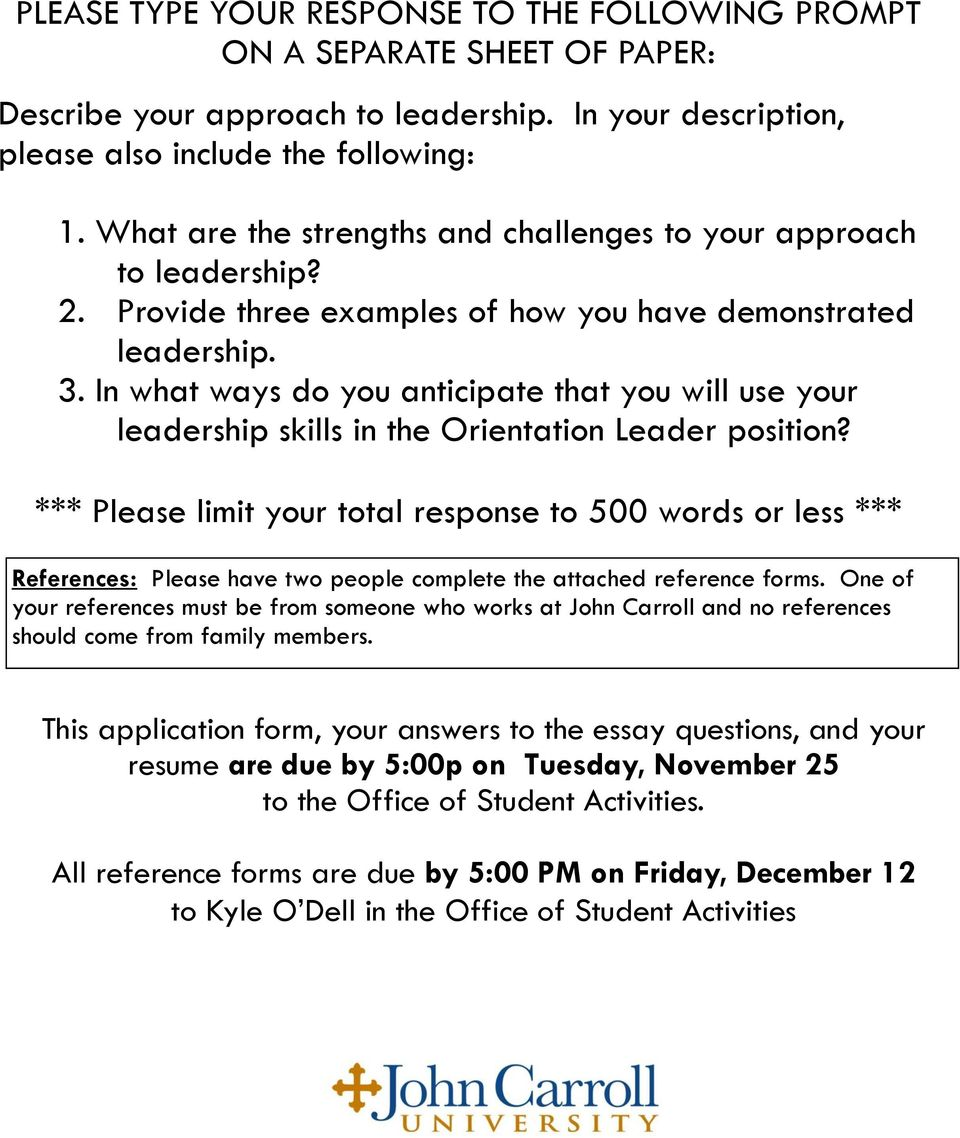 In what ways do you anticipate that you will use your leadership skills in the Orientation Leader position?