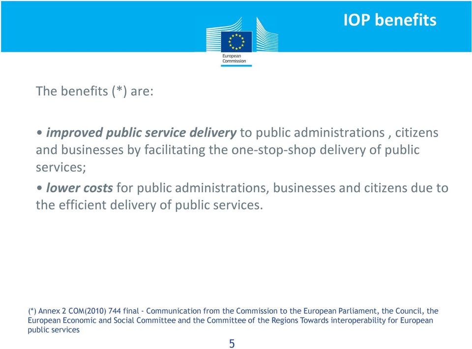 the efficient delivery of public services.