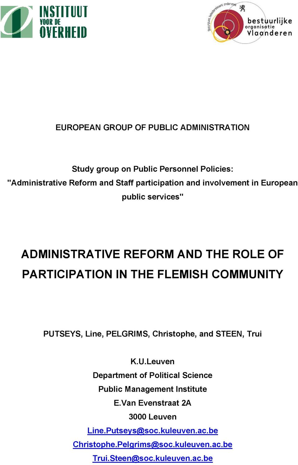 COMMUNITY PUTSEYS, Line, PELGRIMS, Christophe, and STEEN, Trui K.U.Leuven Department of Political Science Public Management Institute E.
