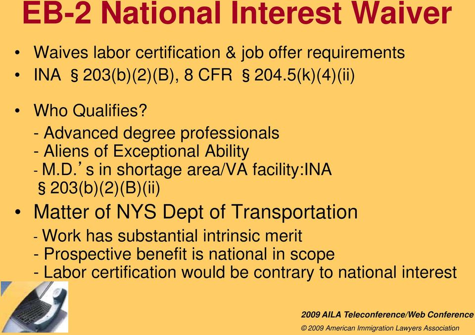 s in shortage area/va facility:ina 203(b)(2)(B)(ii) Matter of NYS Dept of Transportation - Work has