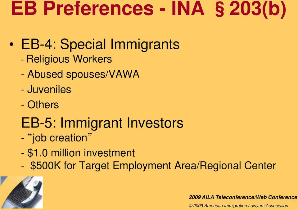 Others EB-5: Immigrant Investors - job creation - $1.