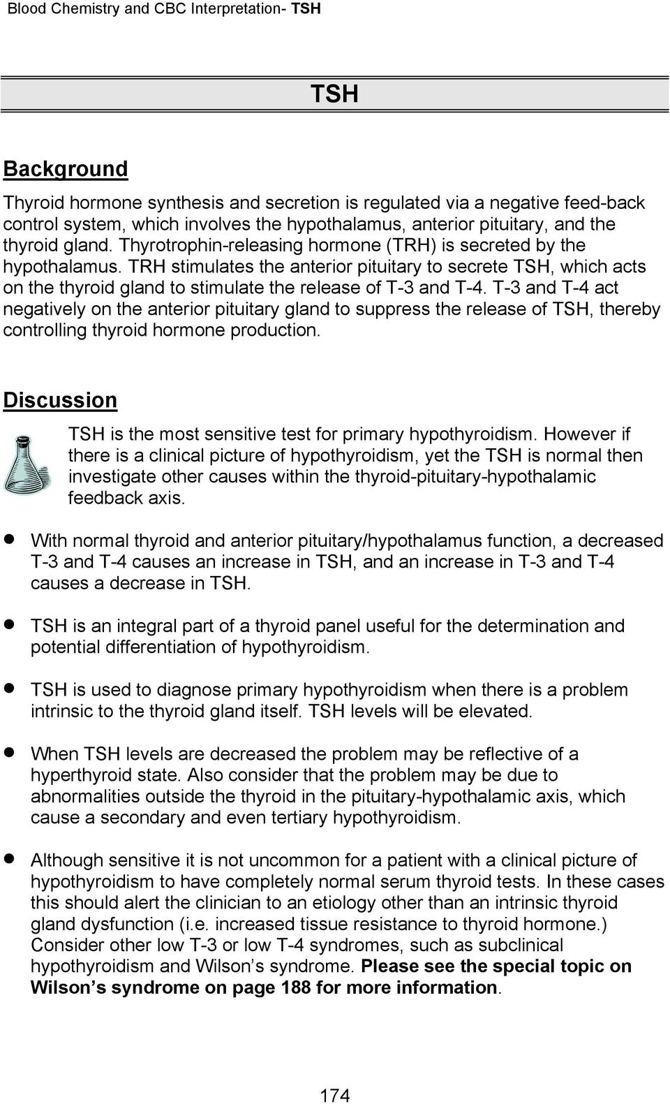 T-3 and T-4 act negatively on the anterior pituitary gland to suppress the release of TSH, thereby controlling thyroid hormone production.