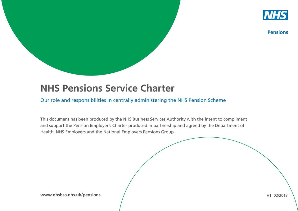 compliment and support the Pension Employer s Charter produced in partnership and agreed by the