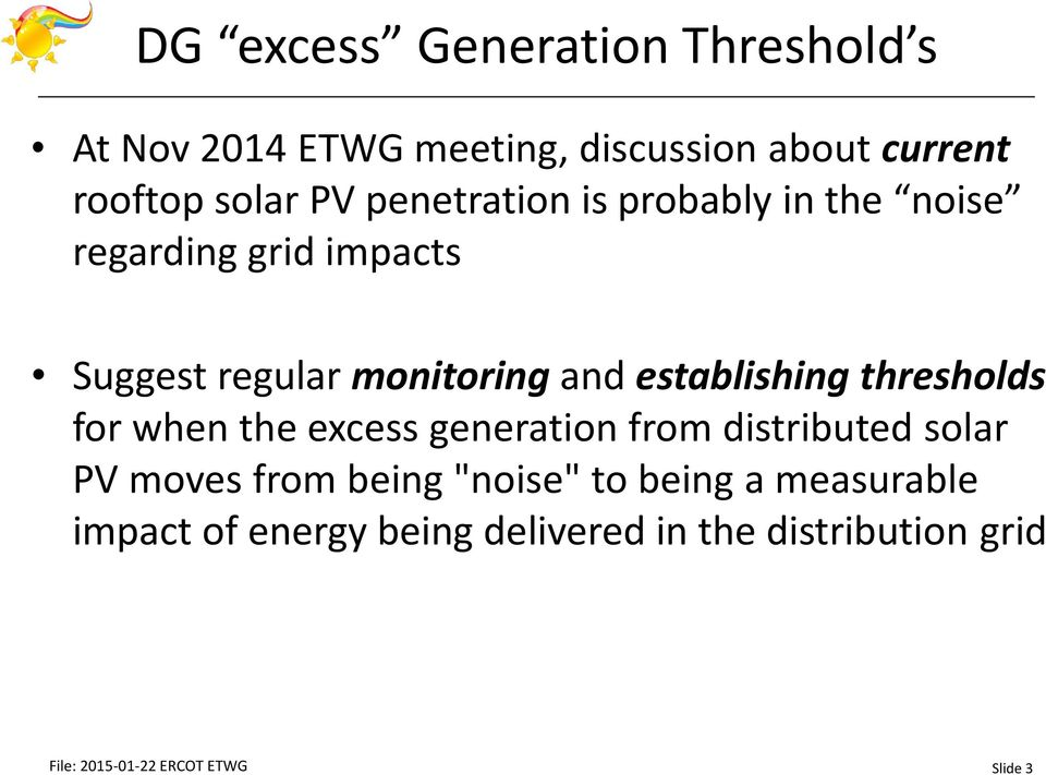"thresholds for when the excess generation from distributed solar PV moves from being ""noise"" to being a"
