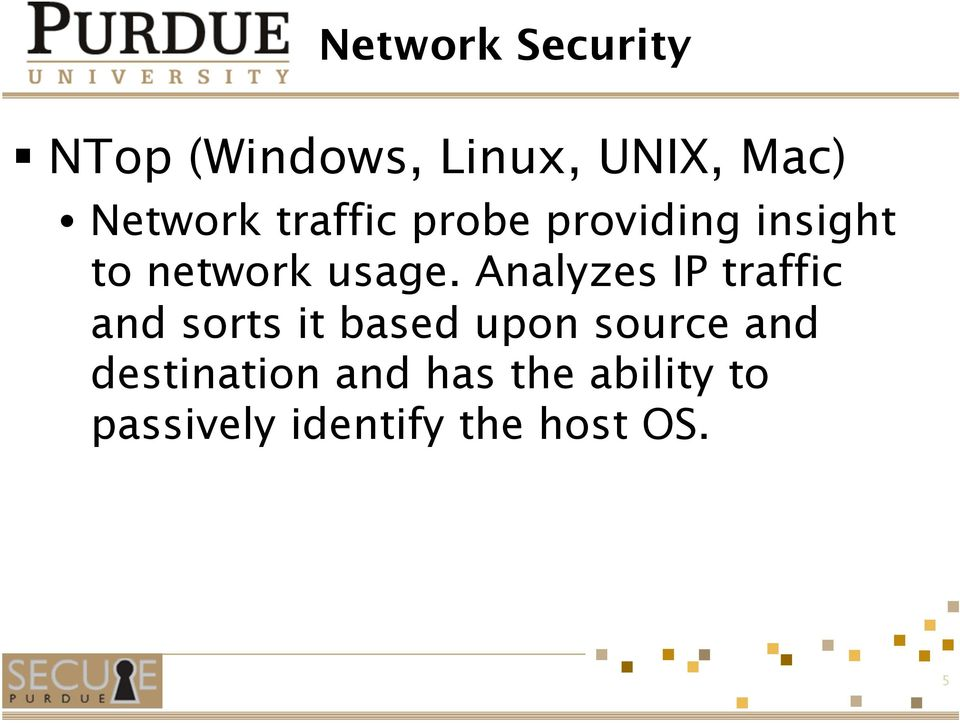 Analyzes IP traffic and sorts it based upon source and