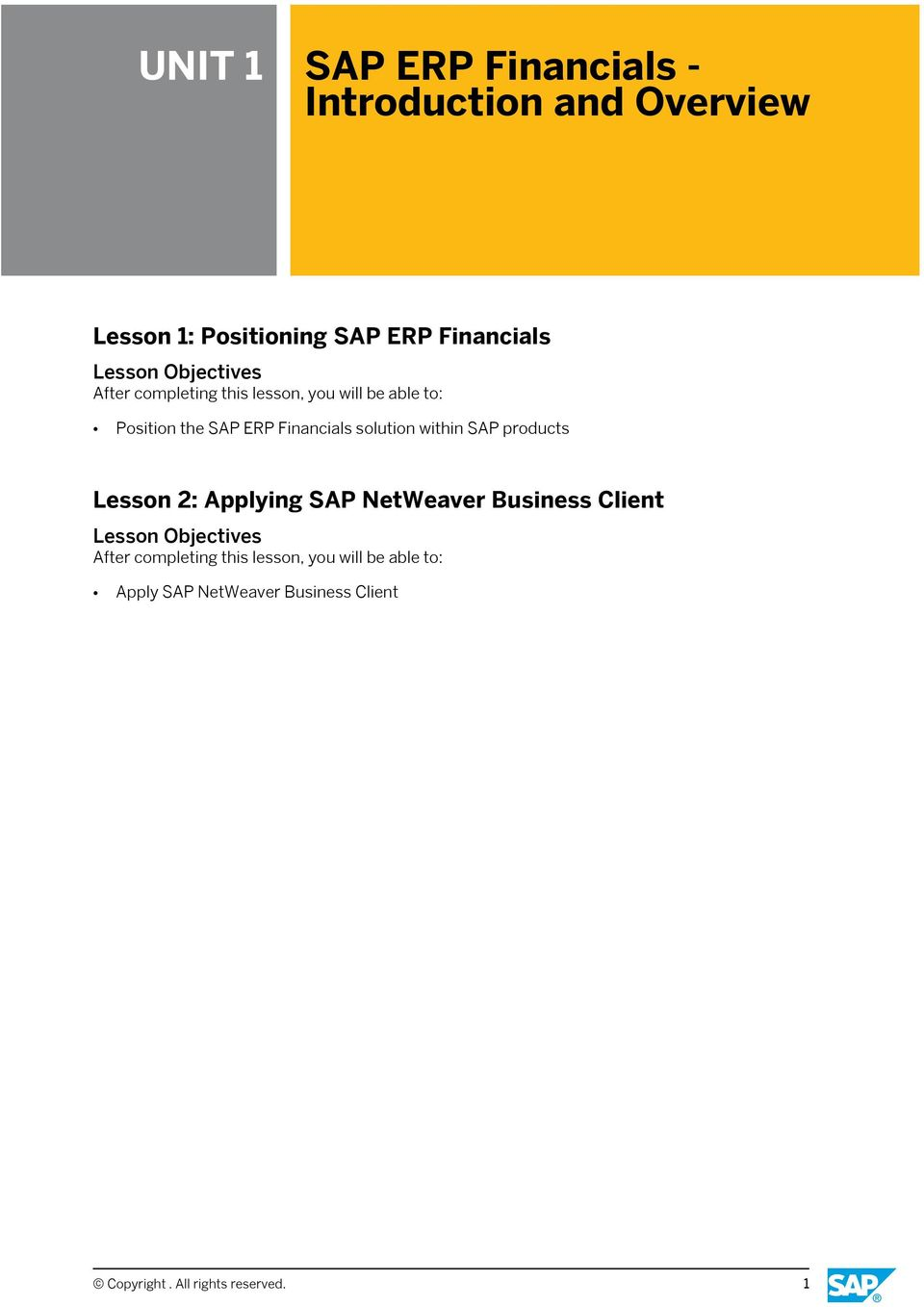 solution within SAP products Lesson 2: Applying SAP NetWeaver