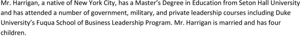 military, and private leadership courses including Duke University s Fuqua