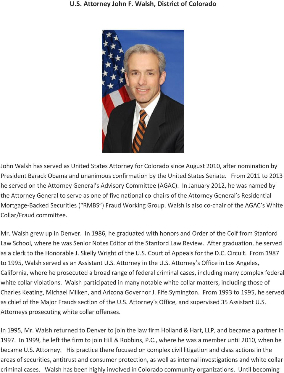 Senate. From 2011 to 2013 he served on the Attorney General s Advisory Committee (AGAC).
