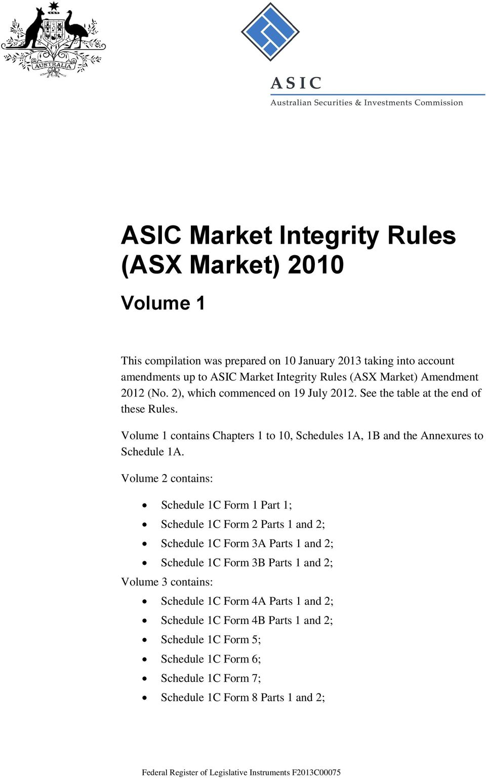 Volume 1 contains Chapters 1 to 10, Schedules 1A, 1B and the Annexures to Schedule 1A.