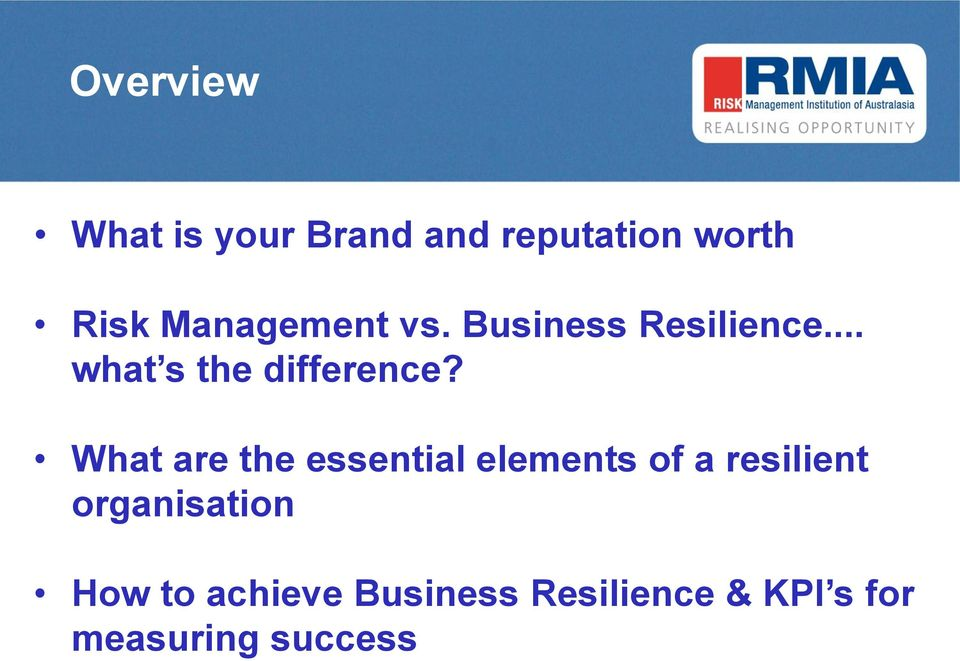 What are the essential elements of a resilient organisation
