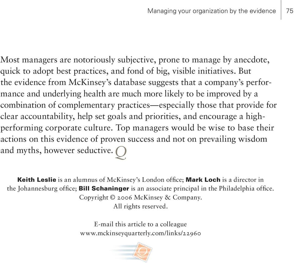 that provide for clear accountability, help set goals and priorities, and encourage a highperforming corporate culture.