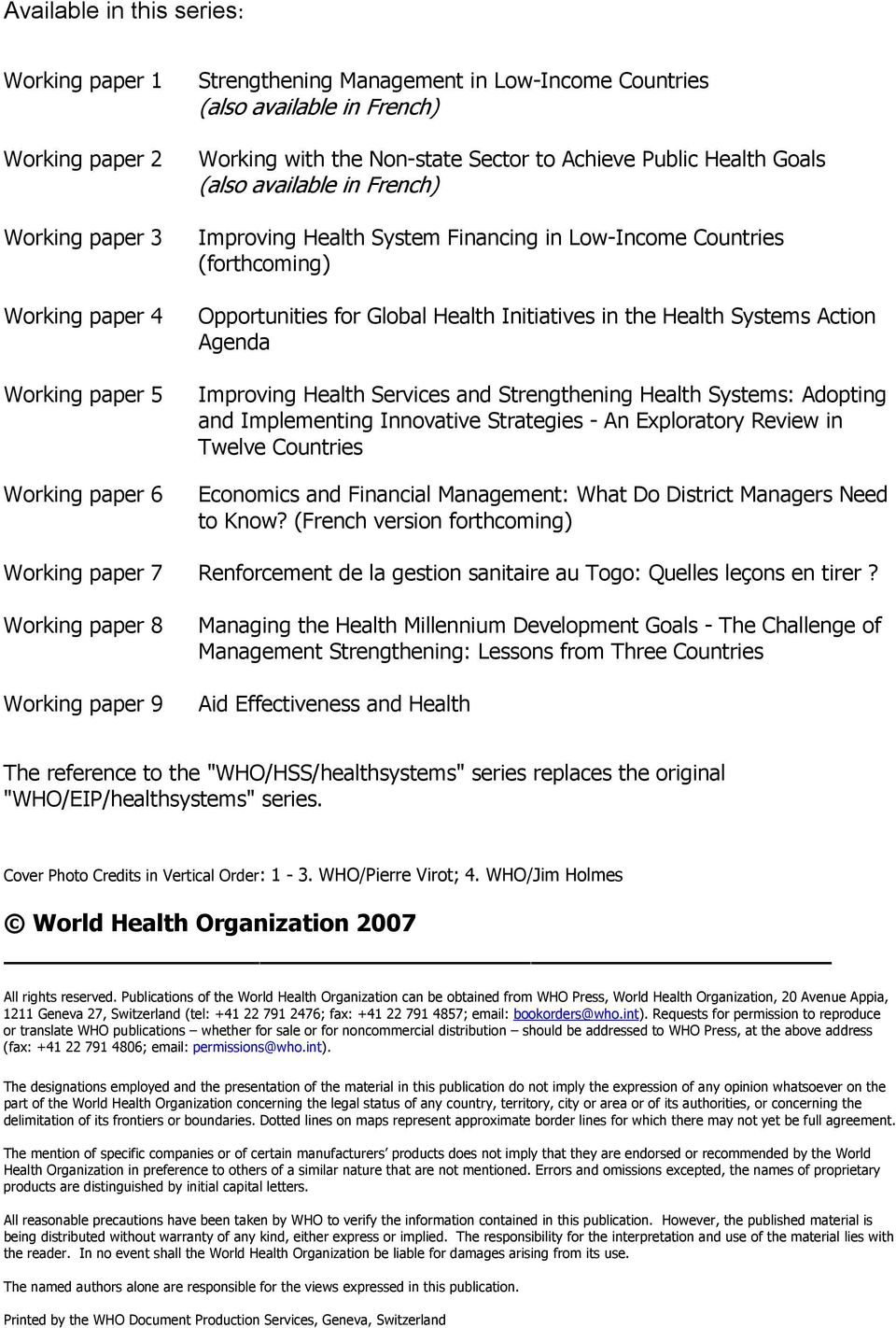 Initiatives in the Health Systems Action Agenda Improving Health Services and Strengthening Health Systems: Adopting and Implementing Innovative Strategies - An Exploratory Review in Twelve Countries