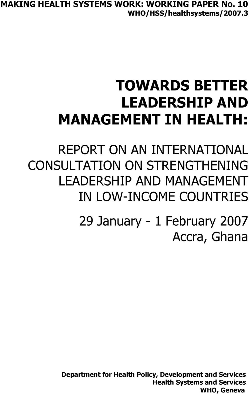 CONSULTATION ON STRENGTHENING LEADERSHIP AND MANAGEMENT IN LOW-INCOME COUNTRIES 29