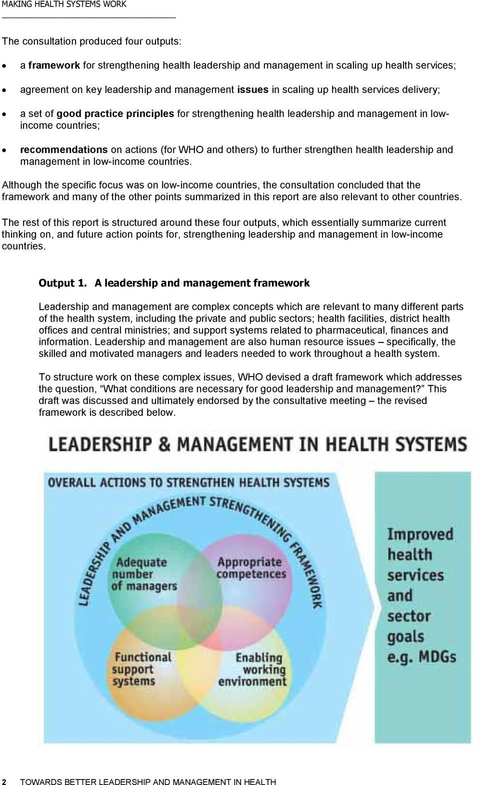 strengthen health leadership and management in low-income countries.