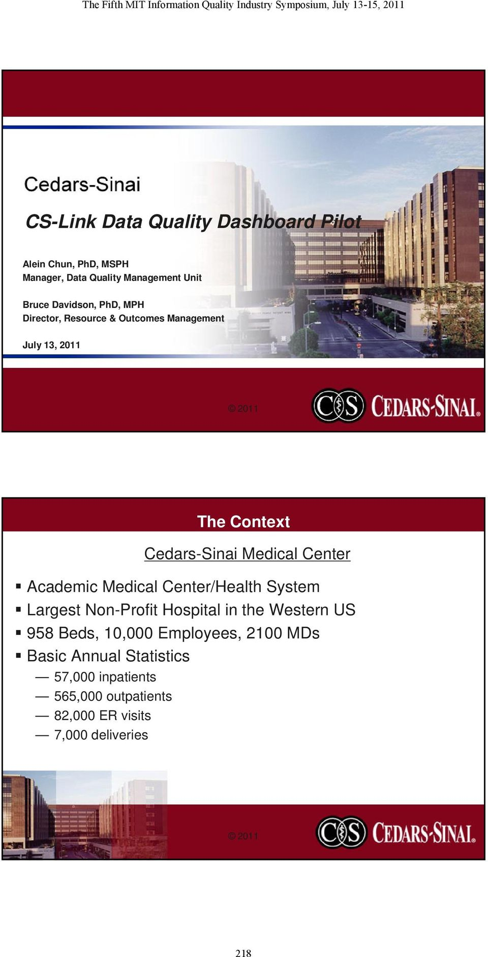 Center Academic Medical Center/Health System Largest Non-Profit Hospital in the Western US 958 Beds, 10,000