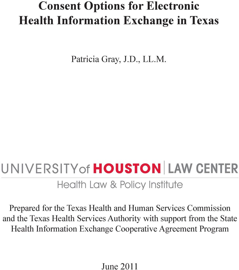 Prepared for the Texas Health and Human Services Commission and the