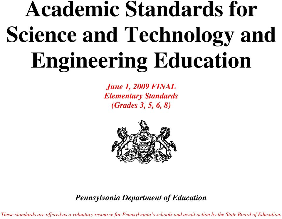 Department of Education These standards are offered as a voluntary