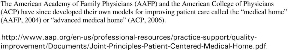 2004) or advanced medical home (ACP, 2006). 1Thttp://www.aap.