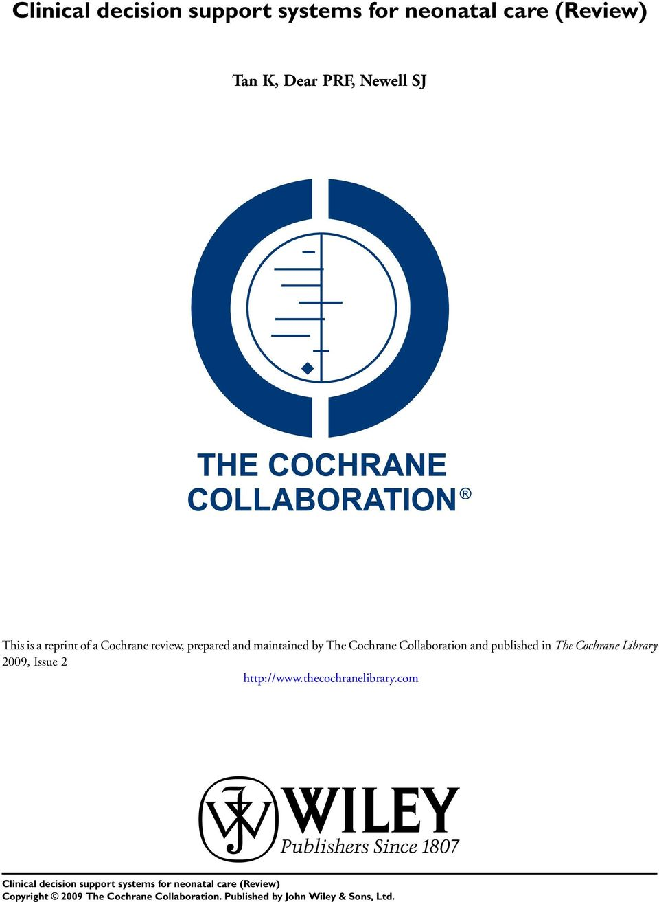 Cochrane Collaboration and published in The