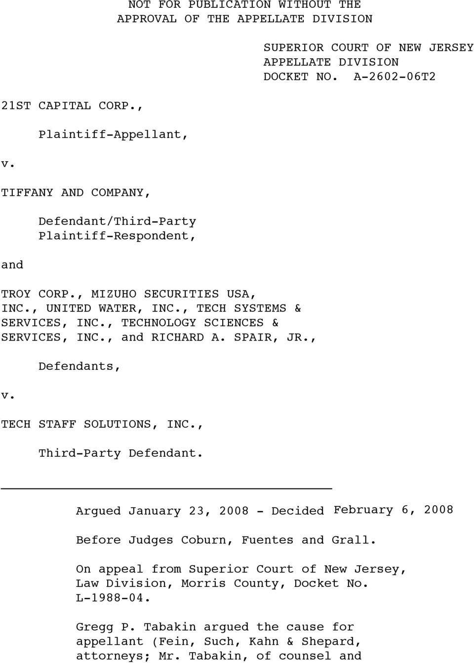 , Third-Party Defendant. SUPERIOR COURT OF NEW JERSEY APPELLATE DIVISION DOCKET NO. Argued January 23, 2008 - Decided February 6, 2008 Before Judges Coburn, Fuentes and Grall.