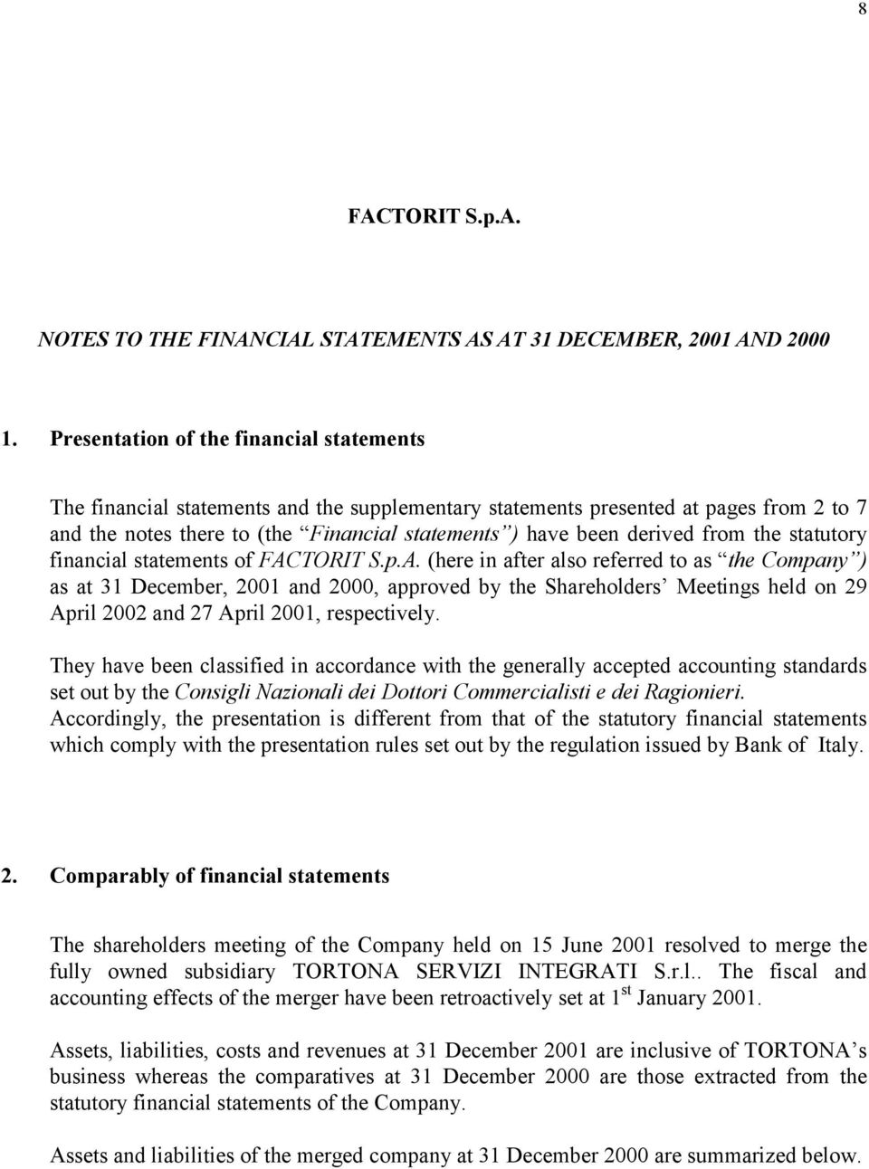 from the statutory financial statements of FAC