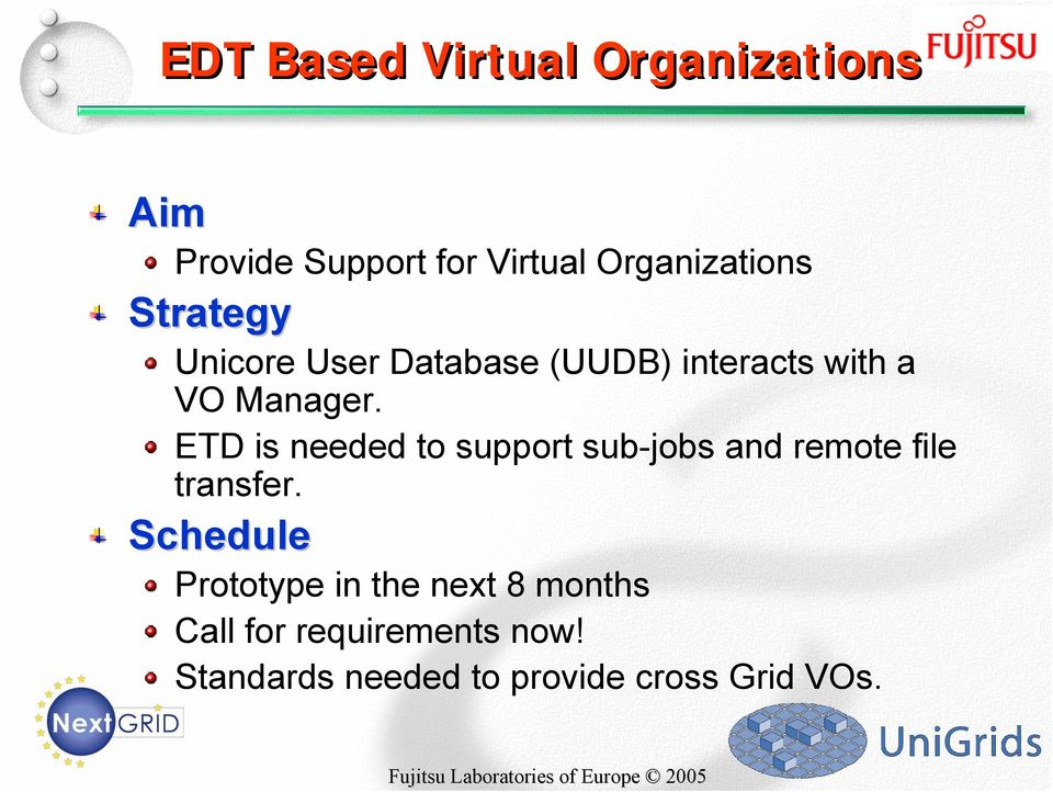 ETD is needed to support sub-jobs and remote file transfer.