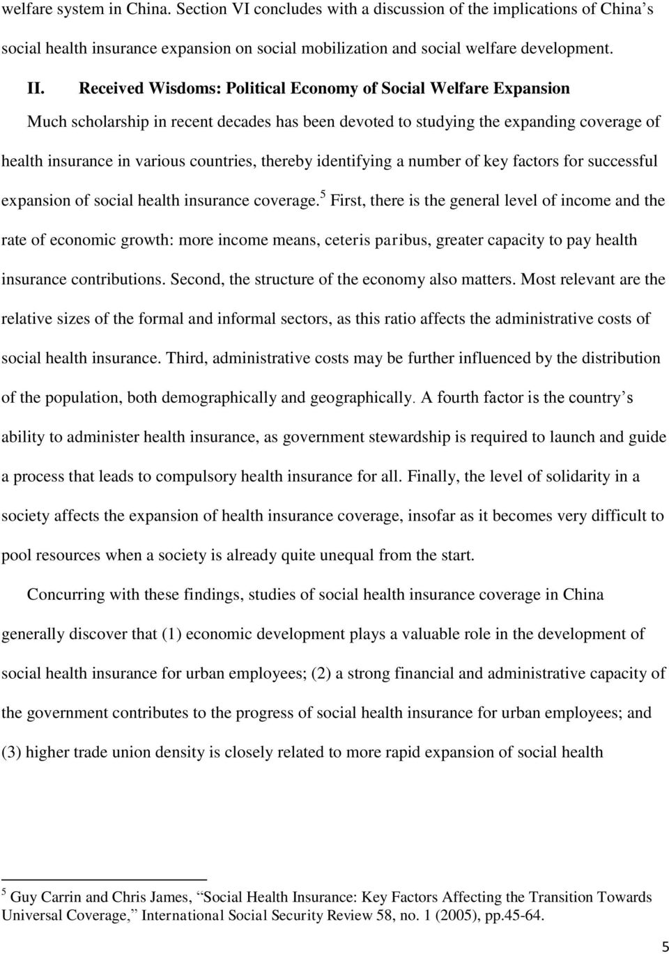 thereby identifying a number of key factors for successful expansion of social health insurance coverage.