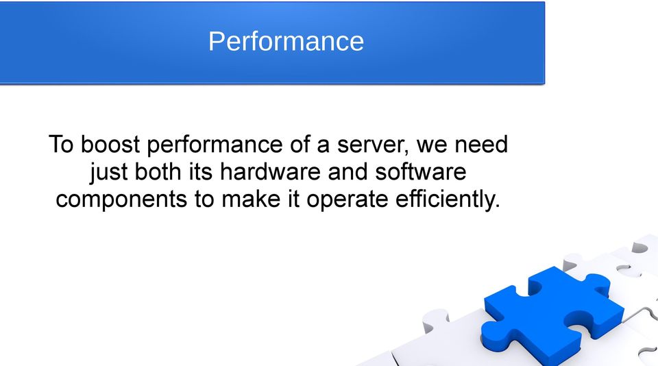 its hardware and software