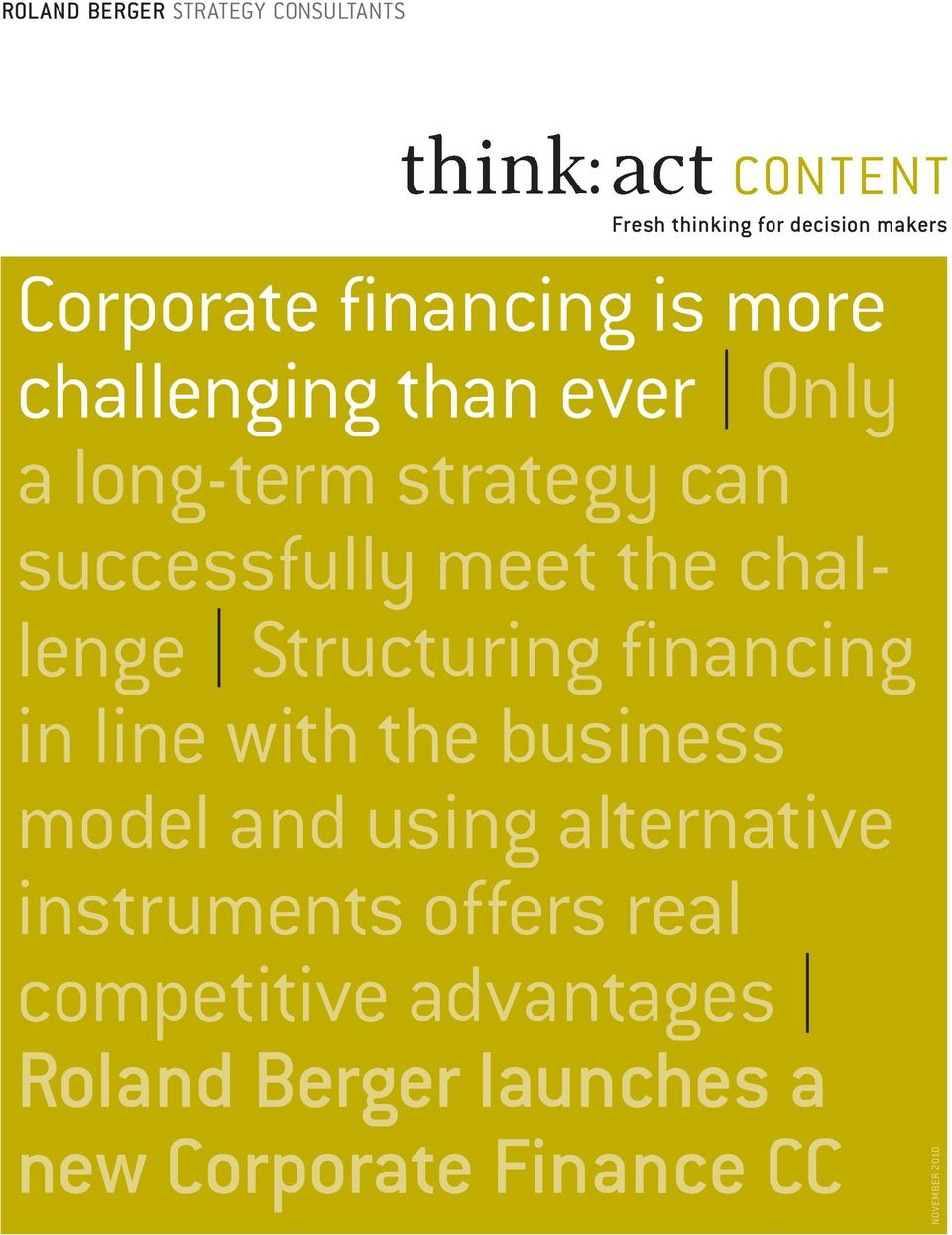 Structuring financing in line with the business model and using alternative instruments offers