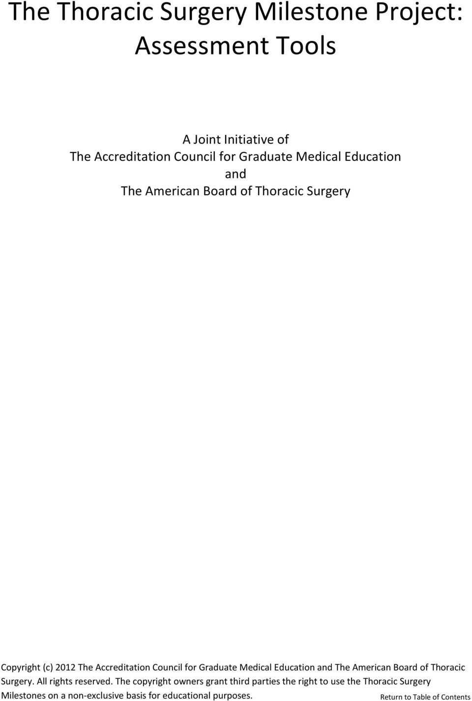 for Graduate Medical Education and The American Board of Thoracic Surgery. All rights reserved.