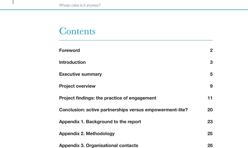 Project findings: the practice of engagement 11 Conclusion: active