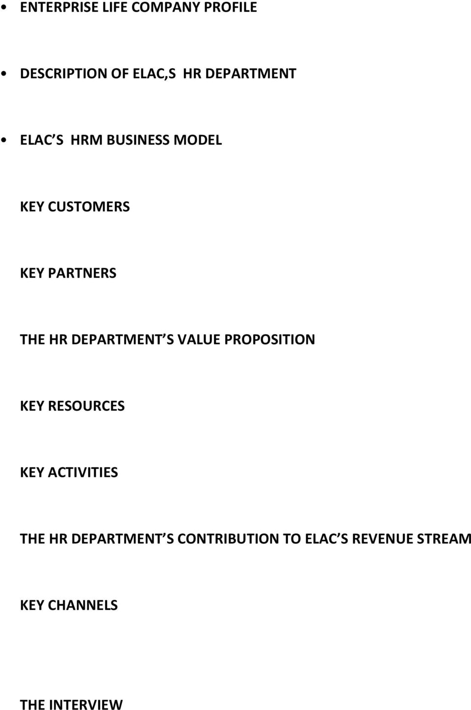 DEPARTMENT S VALUE PROPOSITION KEY RESOURCES KEY ACTIVITIES THE HR