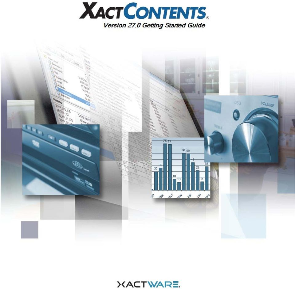 3 Removing the XactContents Database... 4 User Preferences... 5  XactAnalysis Assignment Workflow... 6 Manual Estimate Creation... 7 Claim  Info.