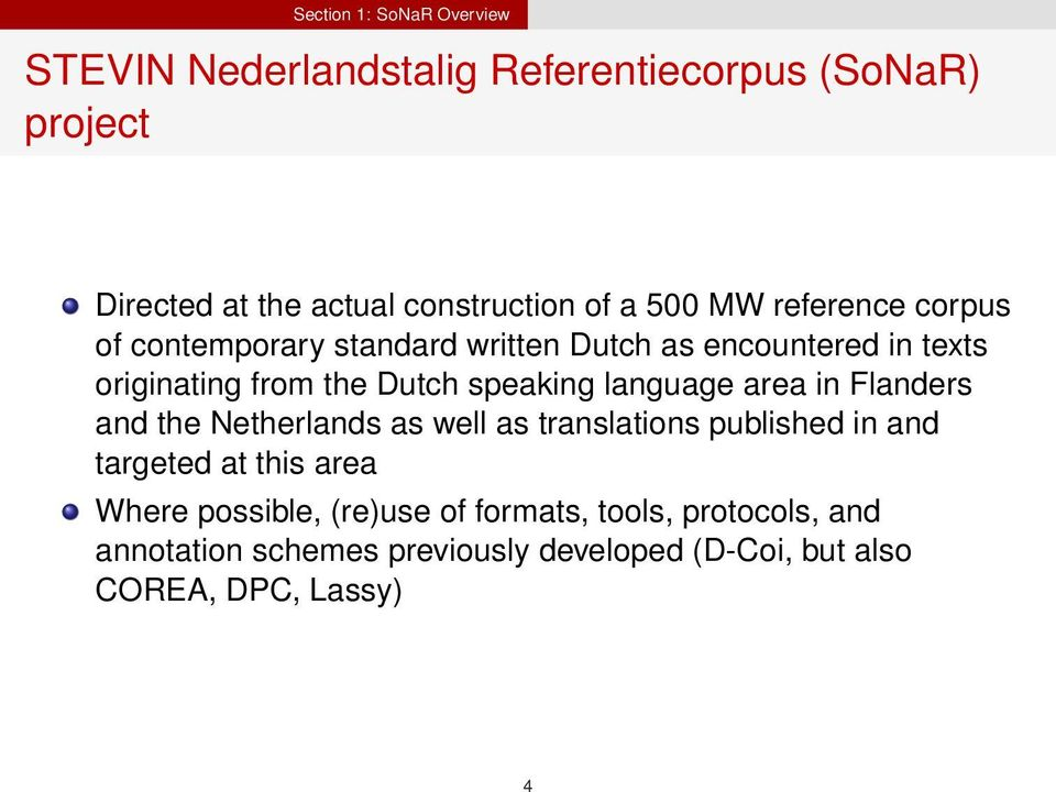 speaking language area in Flanders and the Netherlands as well as translations published in and targeted at this area