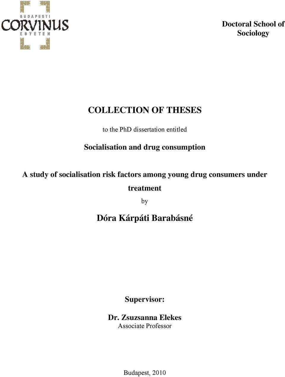 socialisation risk factors among young drug consumers under treatment by