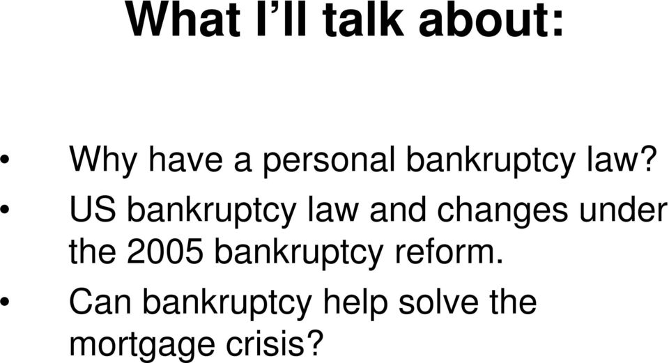 US bankruptcy law and changes under the