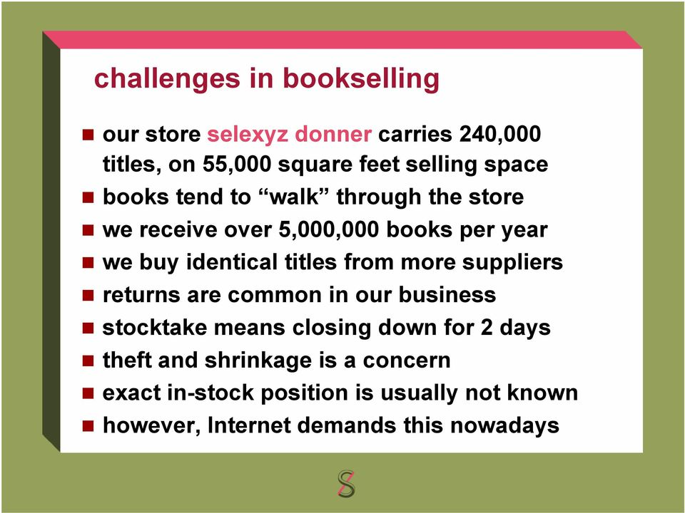 titles from more suppliers returns are common in our business stocktake means closing down for 2 days