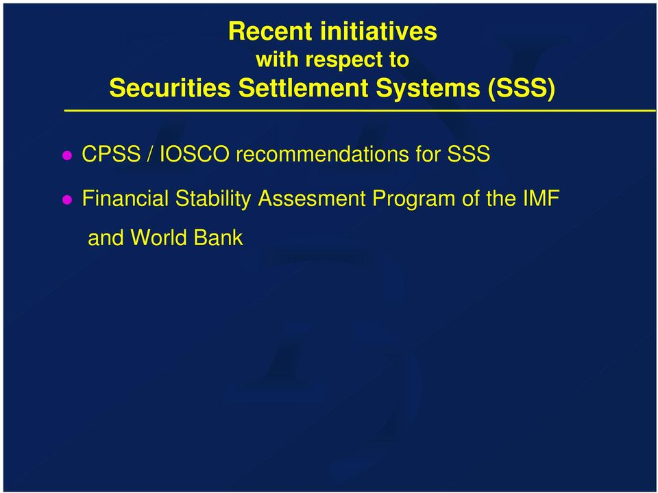 IOSCO recommendations for SSS Financial
