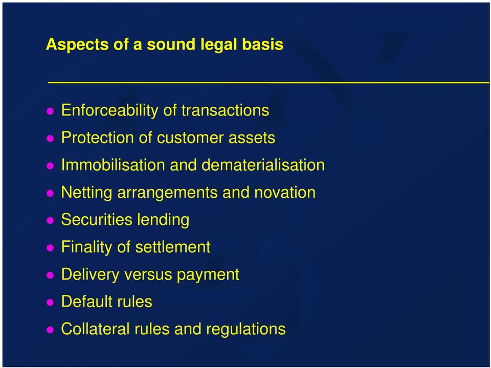 Netting arrangements and novation Securities lending Finality of