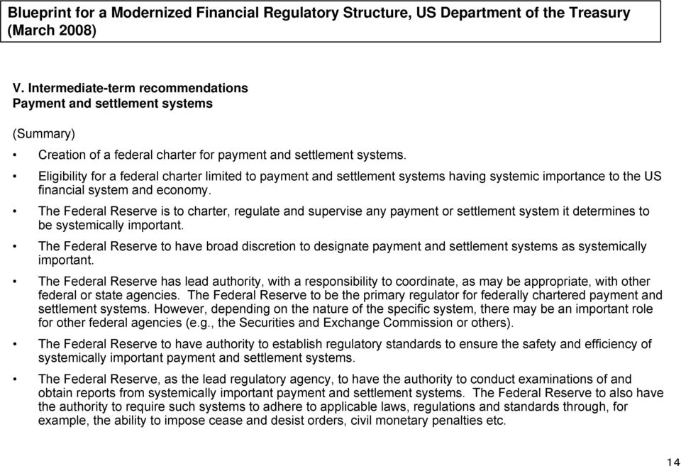 Eligibility for a federal charter limited to payment and settlement systems having systemic importance to the US financial system and economy.