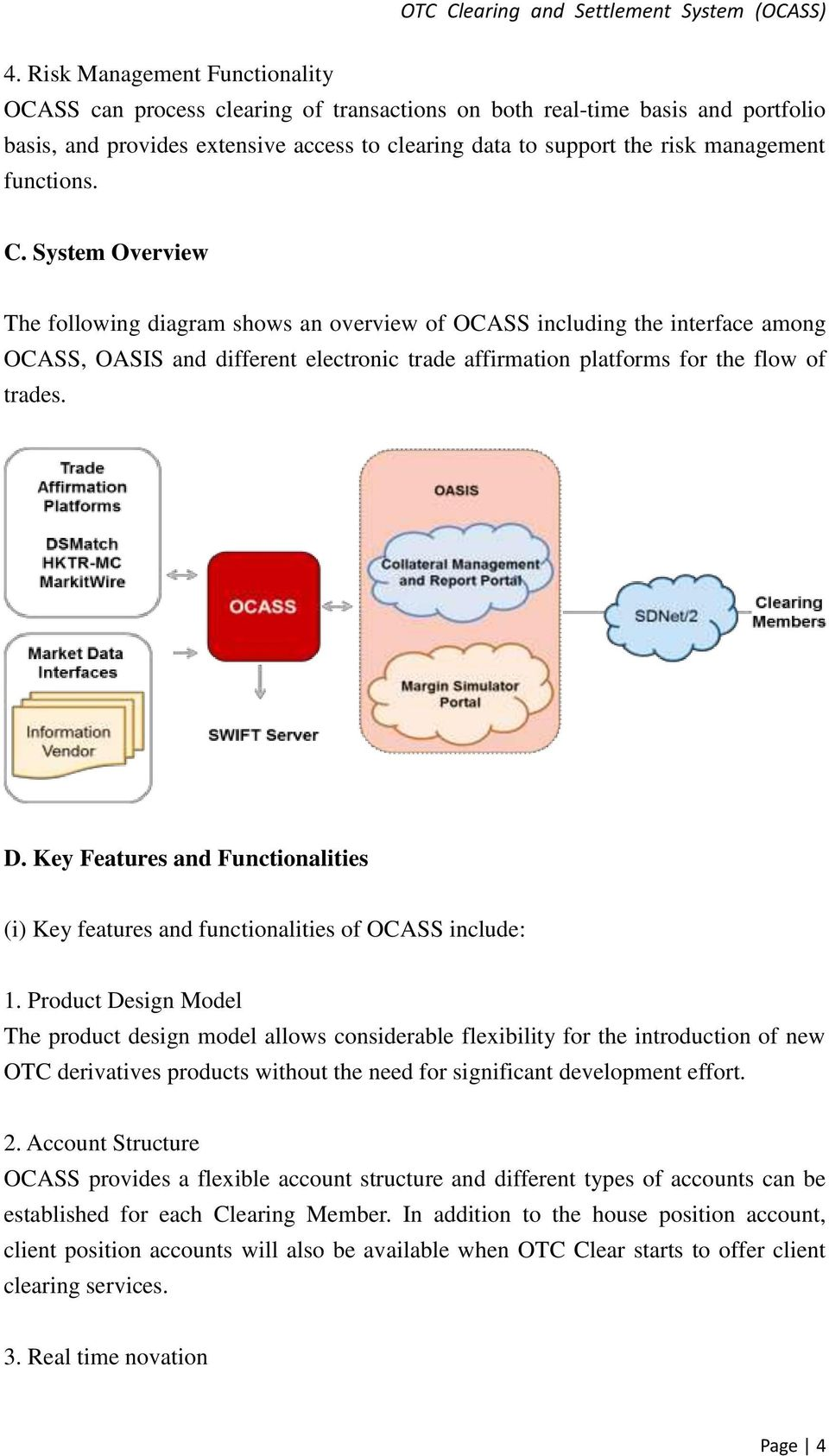 D. Key Features and Functionalities (i) Key features and functionalities of OCASS include: 1.