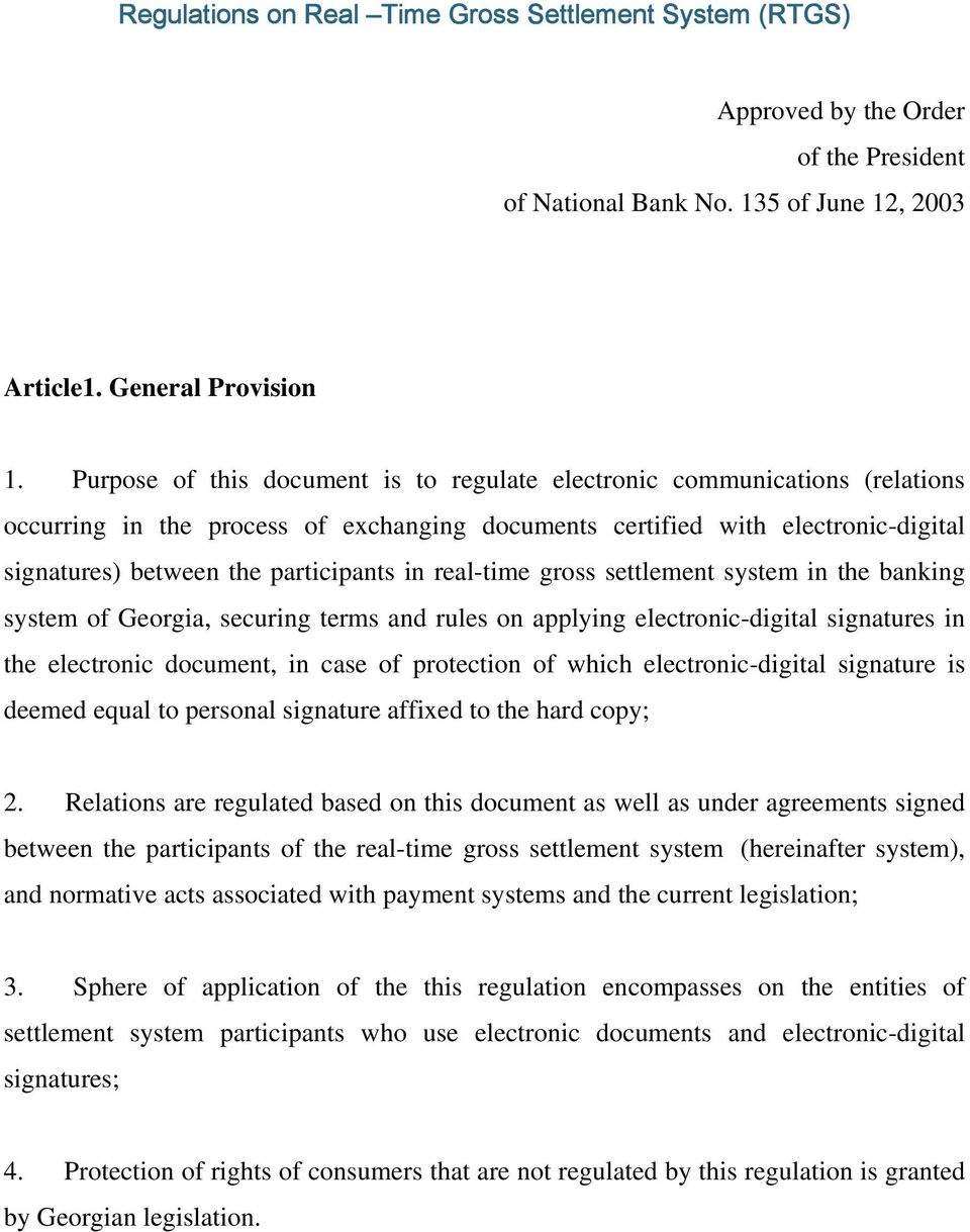 real-time gross settlement system in the banking system of Georgia, securing terms and rules on applying electronic-digital signatures in the electronic document, in case of protection of which
