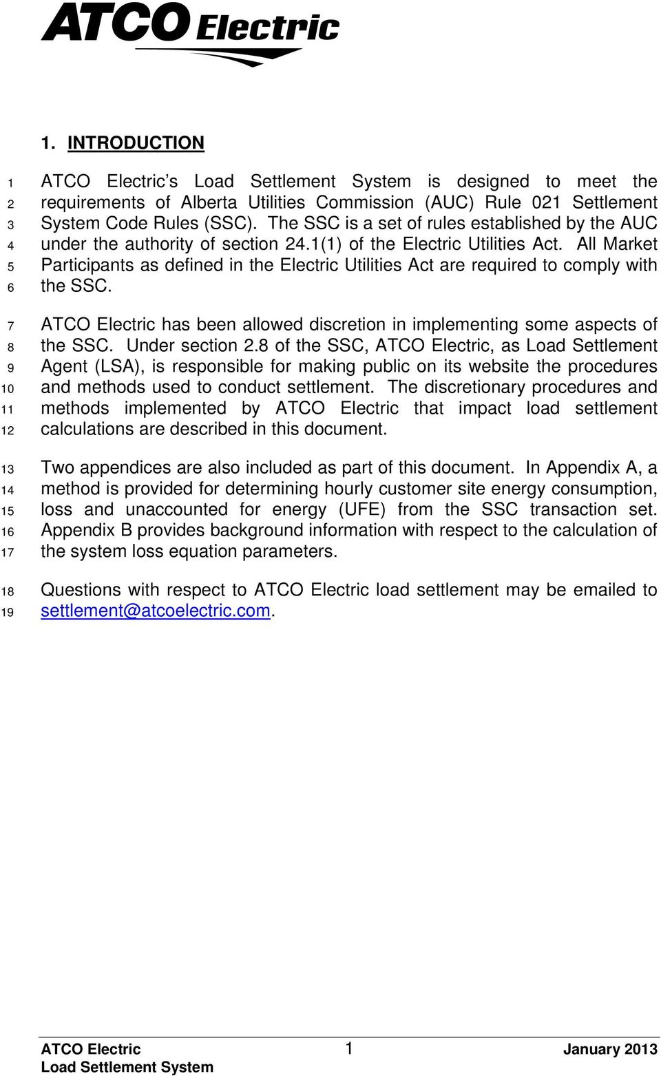 ATCO Electrc has been allowed dscreton n mplementng some aspects of the SSC. Under secton.