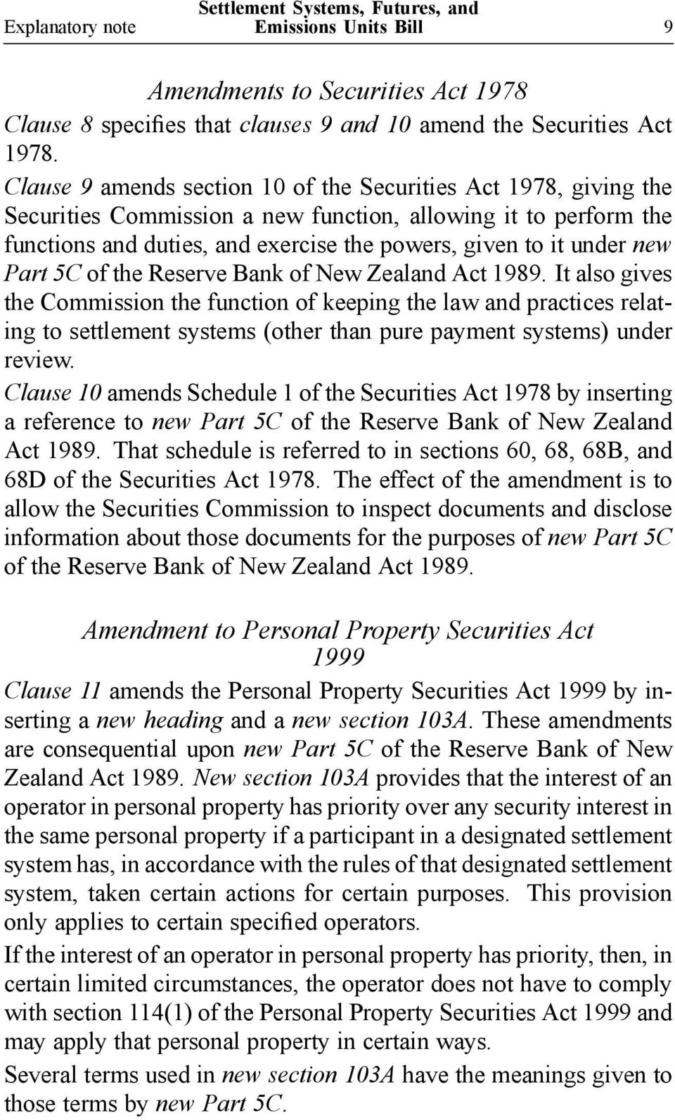 Part 5C of the Reserve Bank of New Zealand Act 1989.