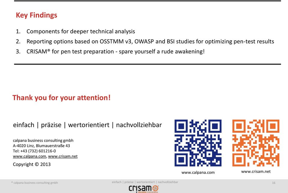 CRISAM for pen test preparation - spare yourself a rude awakening! Thank you for your attention!